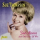 Thompson, Sue Sad Movies & Other..
