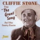 Stone, Cliffie Sings the Grunt Song and