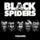 Black Spiders Volume -Cd+Dvd-