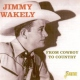 Wakely, Jimmy From Cowboy To Country
