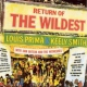 Prima, Louis & Keely Smit Return of the Wildest