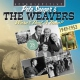 Seegers, Pete & The Weave Wasn´t That a Time?