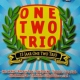 One Two Trio 15 Jaar One Two Trio