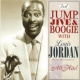 Jordan, Louis Jump Jive & Boogie With