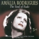 Rodrigues, Amalia Soul of Fado