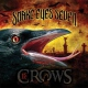 Snake Eye Seven 13 Crows