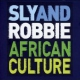 Sly & Robbie African Culture