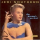 Southern, Jeri Dream´s On Jeri