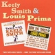 Smith, Keely Louis Prima