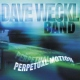 Weckl, Dave Perpetual Motion