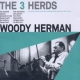 Herman, Woody 3 Herds