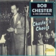 Chester, Bob & His Orches Chester´s Choice