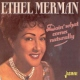 Merman, Ethel Doin´ What Comes Naturall