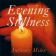 Miles, Anthony Evening Stillness