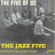Jazz Five Five of Us Feat. Vic Ash