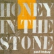 Lindsay, Paul Honey In the Stone