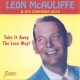 Mcauliffe, Leon & His Cim Take It Away the Leon Way