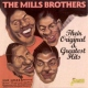 Mills Brothers Their Original & Greatest