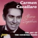 Cavallaro, Carmen Alone Together