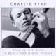Byrd, Charlie Byrd In the Wind/Blues..
