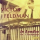 Feldman, Victor In London, Vol.One