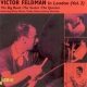 Feldman, Victor In London, Vol.Two
