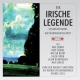 Egk, W. Irische Legende