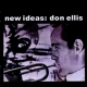 Ellis, Don New Ideas: Don Ellis