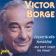 Borge, Victor Phonetically Speaking