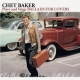 Baker, Chet CD Plays and Sings Ballads..