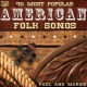 Paul & Margie American Folk Songs, 40..