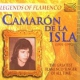 Isla, Camaron De La Legends of Flamenco