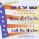 Original Broadway Cast This is the Army/ Texas..