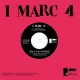 I Marc 4 7-Blues Work / Suoni.. [Single]