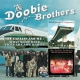 Doobie Brothers Captain & Me/What Were..