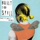 Built To Spill Keep It Like a Secret