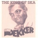 Dekker, Desmond King of Ska
