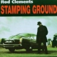 Clements, Rod Stamping Ground