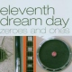 Eleventh Dream Day Zeros & Ones