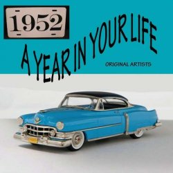 Year In Your Life 1952