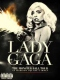 Lady Gaga DVD Monster Ball Tour At Madison Square Garden // Lady Gaga Presents