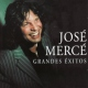Merce, Jose Grandes Exitos