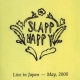 Slapp Happy Live In Japan May 2000