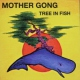 Mother Gong Tree In Fish