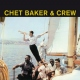 Baker, Chet CD And Crew -remast-