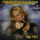 Brickyard Hey You