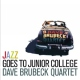 Brubeck, Dave Jazz Goes To Junior..