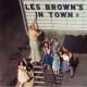 Brown, Les Les Brown´s In Town
