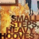 Dear And The Headlights Small Steps Heavy Hooves