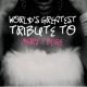 Blige, Mary J.=tribute= World´s Greatest Tribute